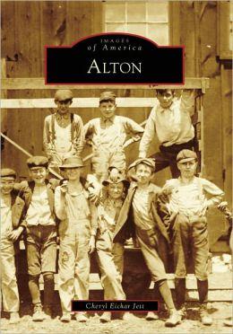 Alton, Illinois (Images of America Series)