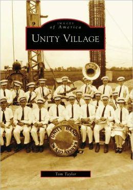 Unity Village, Missouri (Images of America Series)