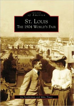 St. Louis: The 1904 World's Fair (Postcard History Series)