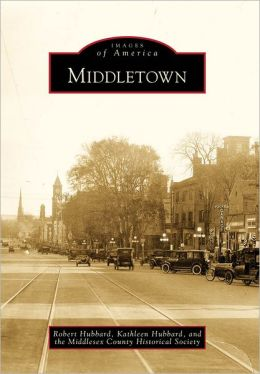 Middletown, Connecticut (Images of America Series)
