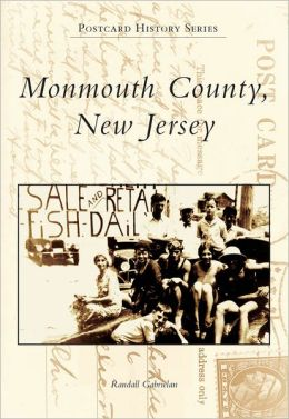 Monmouth County, New Jersey (Postcard History Series)