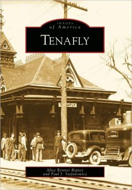 Tenafly, New Jersey (Images of America Series)