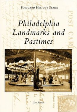 Philadelphia Landmarks and Pastimes, Pennsylvania (Postcard History Series)