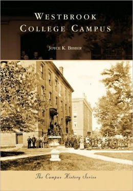 Westbrook College Campus, Maine (Campus History Series)