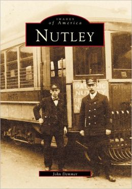Nutley, New Jersey (Images of America Series)