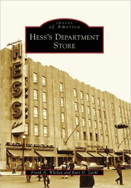 Hess's Department Store, Pennsylvania (Images of America Series)