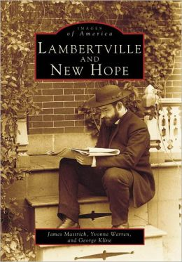 Lambertville and New Hope, New Jersey (Images of America Series)