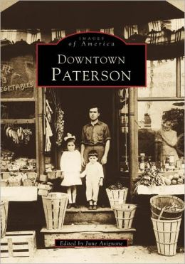 Downtown Paterson, New Jersey (Images of America Series)