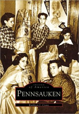 Pennsauken, New Jersey (Images of America Series)