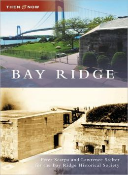 Bay Ridge, New York (Then & Now Series)