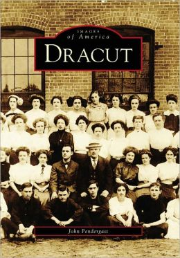 Dracut, Massachusetts (Images Of America Series)