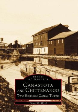 Canastota and Chittenango, New York (Images of America Series)