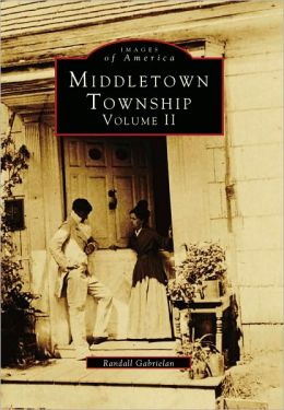 Middletown Township, New Jersey: Volume II (Images Of America Series)