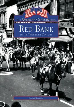 Red Bank, New Jersey (American Century Series)