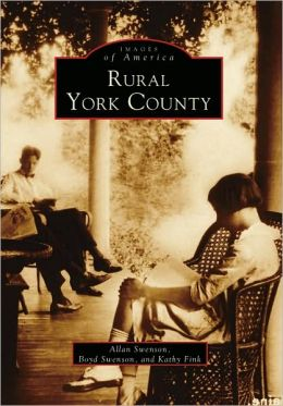 Rural York County, Maine (Images Of America Series)