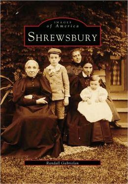 Shrewsbury, New Jersey (Images Of America Series)