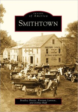 Smithtown, New York (Images of America Series)
