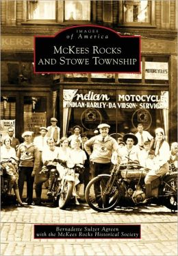 McKees Rocks and Stowe Township, Pennsylvania (Images of America Series)