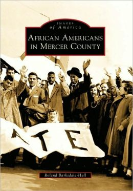 African Americans in Mercer County, Pennsylvania (Images of America Series)