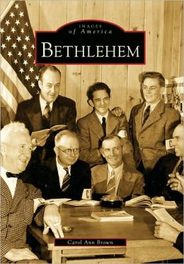 Bethlehem, Connecticut (Images of America Series)