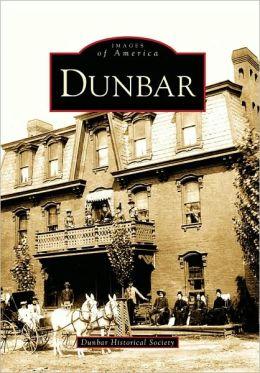 Dunbar, Pennsylvania (Images of America Series)