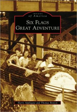 Six Flags Great Adventure, New Jersey (Images of America Series)