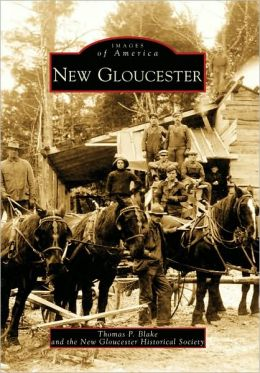 New Gloucester, Maine (Images of America Series)