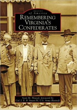 Remembering Virginia's Confederates (Images of America Series)
