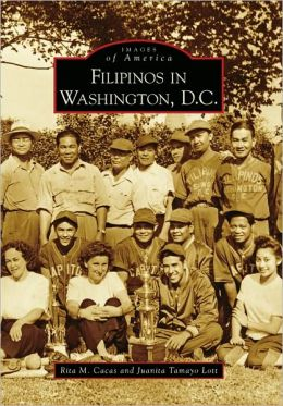 Filipinos in Washington, D.C. (Images of America Series)