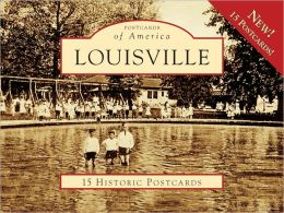 Louisville, Kentucky (Postcards of America Series)