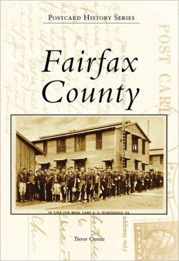 Fairfax County, Virginia (Postcard History Series)
