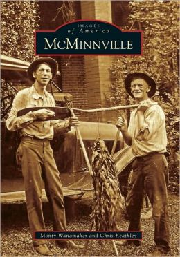 McMinnville, Tennessee (Images of America Series)