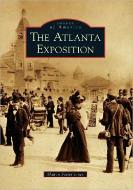 Atlanta Exposition, Georgia (Images of America Series)