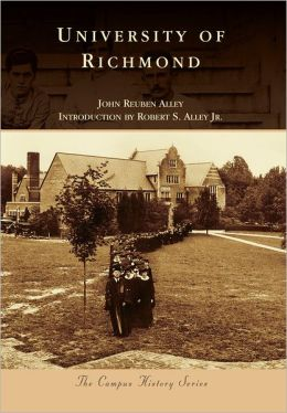 University of Richmond, Virginia (Campus History Series)