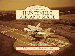 Huntsville Air and Space, Alabama (Postcard Packet Series)