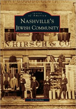 Nashville's Jewish Community, Tennessee (Images of America Series)