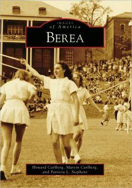 Berea, Kentucky (Images of America Series)