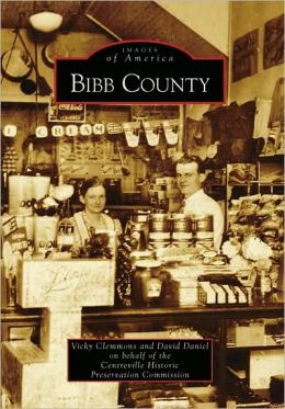 Bibb County, Alabama (Images of America Series)