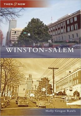 Winston-Salem, North Carolina (Then and Now Series)