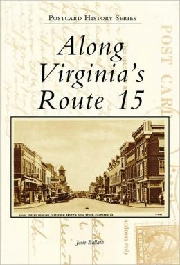 Along Virginia's Route 15 (Postcard History Series)