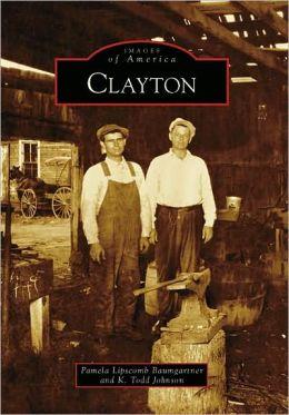 Clayton, North Carolina (Images of America Series)