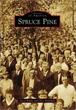 Spruce Pine, NC (Images of America Series)