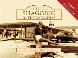 Shagging in the Carolinas, South Carolina (Postcard Packet)