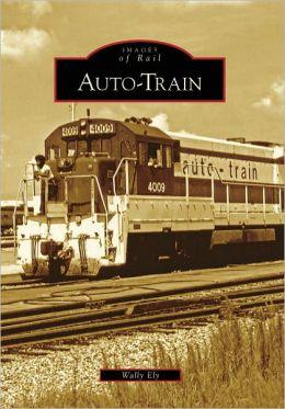 Auto-Train, Virginia (Images of Rail Series)
