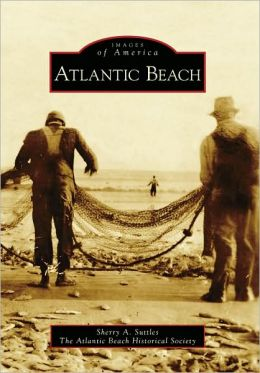 Atlantic Beach, South Carolina (Images of America Series)