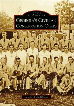 Georgia's Civilian Conservation Corps, Georgia (Images of America Series)