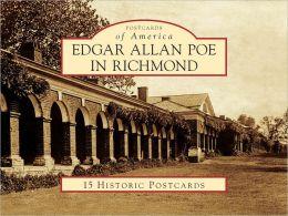 Edgar Allan Poe in Richmond, Virginia (Postcard Packets)