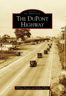 DuPont Highway, Delaware (Images of America Series)