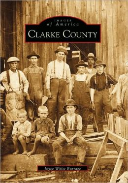 Clarke County, Alabama (Images Of America Series)