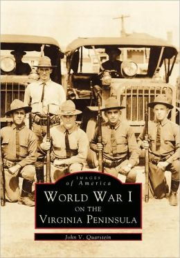 WWI on Virginia Peninsula, Virginia (Images of America Series)